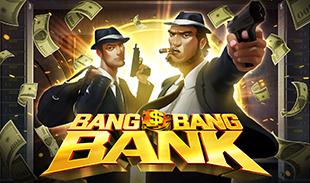 BANG BANG BANK